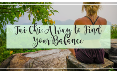 Tai Chi: A Way to Find Your Balance
