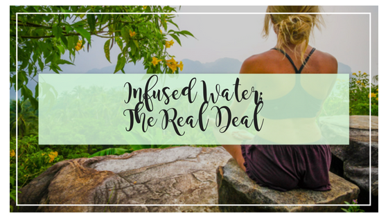 Infused Water: The Real Deal